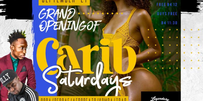 The Grand Opening of Carib Saturdays